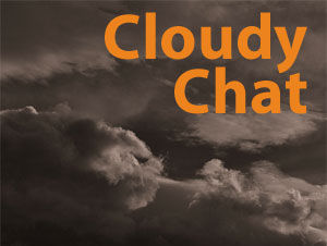 Cloudy Chat Podcast