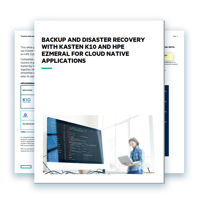 White-Paper--Backup-and-Disaster-Recovery-with-Kasten-K10-and-HPE-Ezmeral-for-Cloud-Native-Applications-LP
